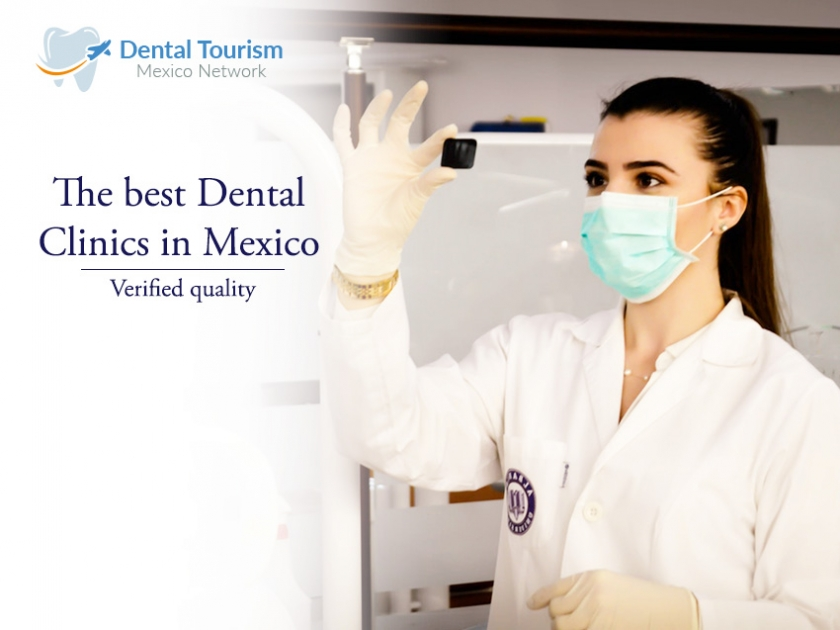 You can Trust, The best Dental Clinics in Mexico