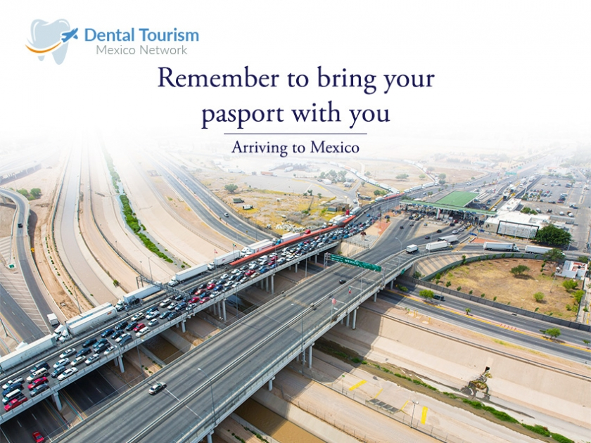 Arriving to Mexico for your Dental appointment