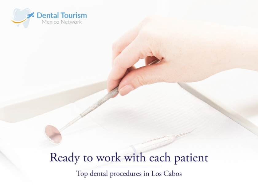 Find the top dental procedures in Los Cabos