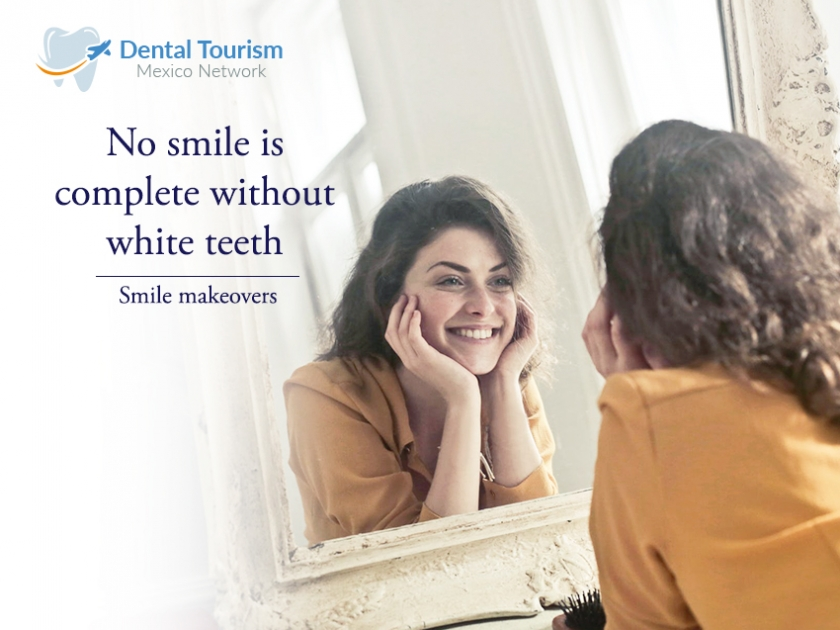 Find the perfect Smile Makeover in Mexico with Dental Tourism