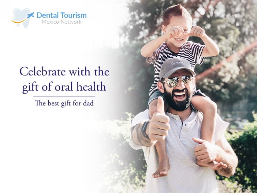 Celebrate dad with a dental adventure in Mexico